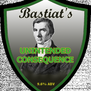 Bastiat's Unintended Consequence