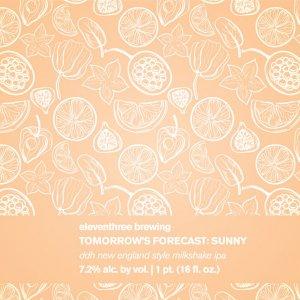 Eleventhree Brewing: Tomorrow's Forecast: Sunny