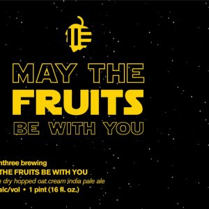 Eleventhree Brewing: May The Fruits Be With You