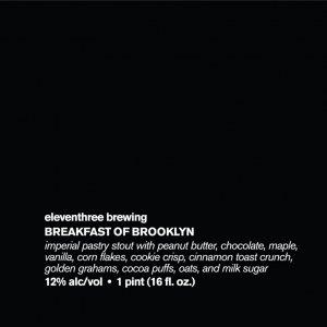 Eleventhree Brewing: Breakfast of Brooklyn