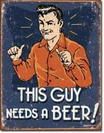 Brew Tang Clan - hophead4 - retro-tin-sign-this-guy-needs-beer-xl1803-21486-148.jpg