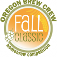 Oregon Brew Crew's 14th Annual Fall Classic Homebrew Competition
